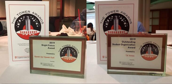 Speak Up! Speak Out!'s Bright Future Tower award and TX Votes's Best Student Organization Tower Award