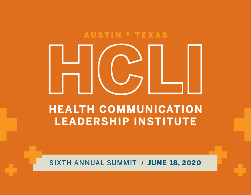 Save the date for the Health Communication Leadership Institute; June 18