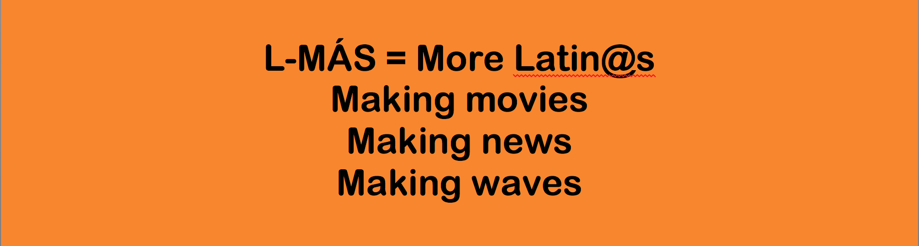 Latino Media Arts and Studies mission logo