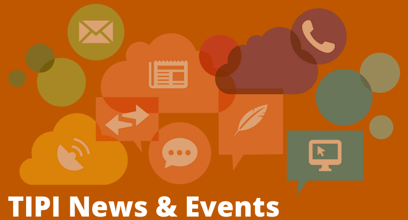 TIPI News & Events