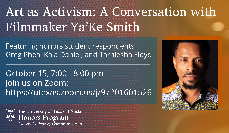 Art as Activism: A Conversation with Filmmaker Ya'Ke Smith