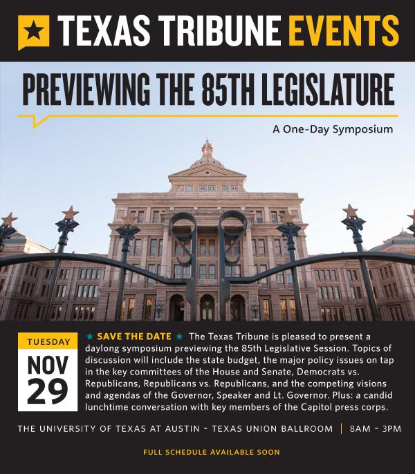 Previewing the 85th Legislature - Texas Tribune Symposium