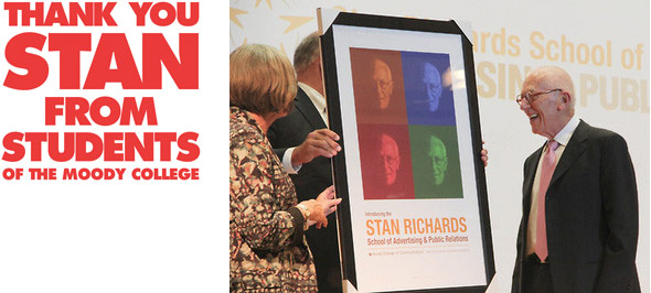 Thank you Stan - from students of the Moody College